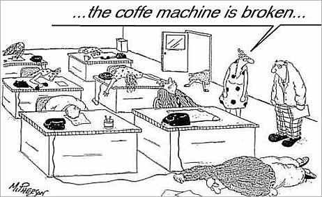 The coffee machine is broken