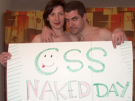 CSS Naked Day 2008 - getting naked with CSS styles... and not only CSS ;-) class=